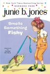 Junie B. Jones Smells Something Fishy: Junie B.Jones #12, Barbara Park