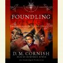 Foundling: The Foundling's Tale, Part One, D. M. Cornish