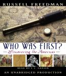 Who Was First?: Discovering the Americas, Russell Freedman