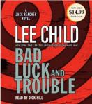 Bad Luck and Trouble: A Jack Reacher Novel, Lee Child