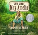 Our Only May Amelia, Jennifer L. Holm