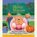 Mercy Watson #3: Mercy Watson Fights Crime Audiobook