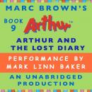 Arthur and the Lost Diary: A Marc Brown Arthur Chapter Book #9