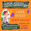 I Hate Rules! #5, Nancy Krulik