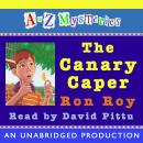 to Z Mysteries: The Canary Caper, Ron Roy