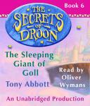 Secrets of Droon #6: The Sleeping Giant of Goll, Tony Abbott
