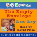 to Z Mysteries: The Empty Envelope, Ron Roy