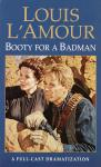Booty for a Bad Man, Louis L'amour