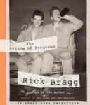 Prince of Frogtown, Rick Bragg