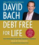 Debt Free For Life: The Finish Rich Plan for Financial Freedom, David Bach