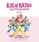 Katie Kazoo, Switcheroo #16: Bad Rap Audiobook