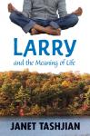 Larry and the Meaning of Life, Janet Tashjian