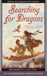 Enchanted Forest Chronicles Book Two: Searching for Dragons, Patricia C. Wrede