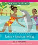 Beacon Street Girls Special Adventure: Katani's Jamaican Holiday, Annie Bryant