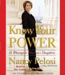 Know Your Power: A Message to America's Daughters, Amy Hill Hearth, Nancy Pelosi
