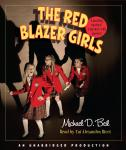Red Blazer Girls: The Ring of Rocamadour, Michael D. Beil