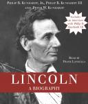 Lincoln: A Biography, Iii Philip B. Kunhardt, Jr. Philip B. Kunhardt, Peter W. Kunhardt