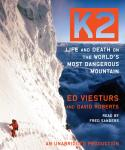 K2: Life and Death on the World's Most Dangerous Mountain, Ed Viesturs, David Roberts