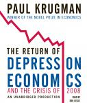 Return of Depression Economics and the Crisis of 2008, Paul Krugman