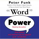 Word Power: The Fastest and Easiest Way to Expand Your Vocabulary, Peter Funk