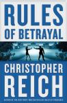 Rules of Betrayal, Christopher Reich