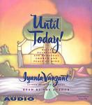 Until Today!: Devotions for Spiritual Growth and Peace of Mind, Iyanla Vanzant