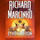 Rogue Warrior: Echo Platoon, John Weisman, Richard Marcinko
