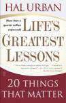 Life's Greatest Lessons: 20 Things That Matter, Hal Urban