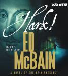 Hark!: A Novel of the 87th Precinct Audiobook