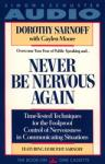 Never Be Nervous Again, Dorothy Sarnoff