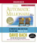 Automatic Millionaire: A Powerful One-Step Plan to Live and Finish Rich, David Bach
