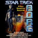 Star Trek Next Generation: Borg Audiobook