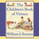 Children's Book of Virtues: Audio Treasury, William J. Bennett