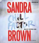 Chill Factor: A Novel, Sandra Brown