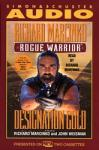 Rogue Warrior: Designation Gold, John Weisman, Richard Marcinko