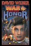 War of Honor, David Weber