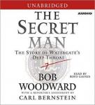 Secret Man: The Story of Watergate's Deep Throat, Bob Woodward