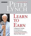 Learn to Earn: A Beginner's Guide to the Basics of Investing, John Rothchild, Peter Lynch