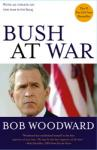 Bush at War: Inside the Bush White House, Bob Woodward