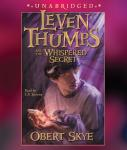 Leven Thumps and the Whispered Secret, Obert Skye
