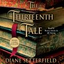 Thirteenth Tale: A Novel, Diane Setterfield