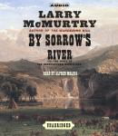By Sorrow's River: A Novel, Larry McMurtry