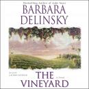 Vineyard: A Novel, Barbara Delinsky