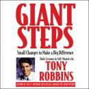 Giant Steps: Small Changes to Make a Big Difference Audiobook