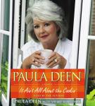 Paula Deen: It Ain't All About the Cookin', Paula Deen