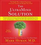 UltraMind Solution: Fix Your Broken Brain by Healing Your Body First, Mark Hyman