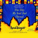 One Day My Soul Just Opened Up: Working Toward Spiritual Strength and Personal Growth, Iyanla Vanzant