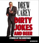 Dirty Jokes and Beer, Drew Carey