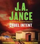 Cruel Intent: A Novel of Suspense, J.A. Jance