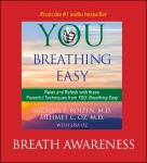 You: Breathing Easy: Breath Awareness, Michael F. Roizen, Mehmet Oz